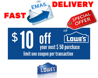 One $10 off $50 Lowes Discount Printable 1Coupons Instore & Online Fast Delivery