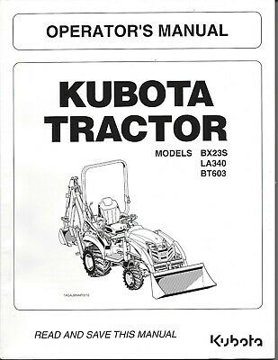 KUBOTA TRACTOR BX23S LA340 BT603 WSM Service Manual Owners