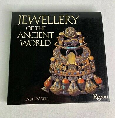 Jewellery Of The Ancient World by Jack Ogden Egyptian Roman Greek Russian