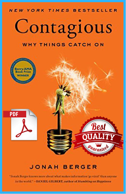 Contagious: Why Things Catch On by Jonah Berger [E-B00K] [PDF] **Best Quality**