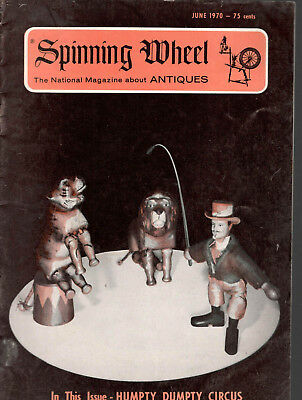 Spinning Wheel The National Magazine about Antiques June 1970