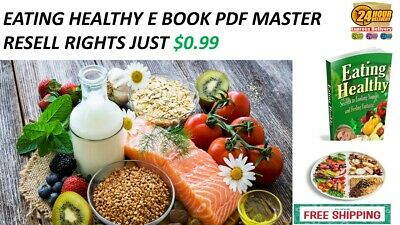 Eating Healthy E Book Pdf Master  Resell Rights Just $0.99