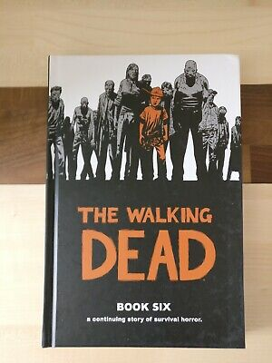 The Walking Dead Book Six 6 Hardback great condition nearly new,