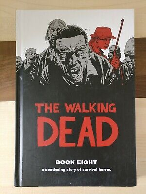 The Walking Dead Book Eight 8 Hardback great condition nearly new,
