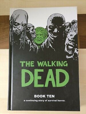 The Walking Dead Book Ten 10 Hardback great condition nearly new,