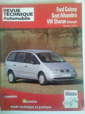 Revue Technique Rta Ford Galaxy Seat Alhambra Vw Sharan Diesel Tdi 90 Et 110 Ch