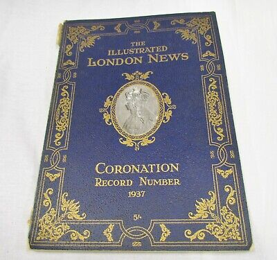 The Illustrated London News Coronation Record Number 1937 King George VI Antique