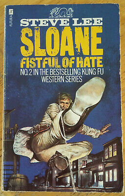 Steve Lee: Sloane #2 - Fistful of Hate (Futura, 1975) [Good]
