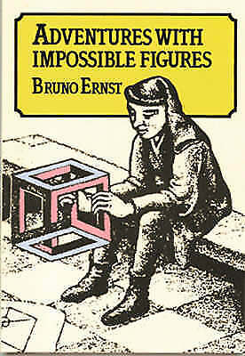 Adventures with Impossible Figures by Bruno Ernst (Paperback, 1986)