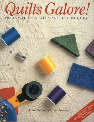 Quilts Galore! : Quiltmaking Styles and Techniques by McClun and Nownes, EXC