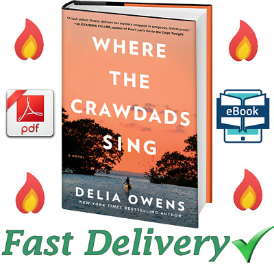 Where the Crawdads Sing By Della Owens [ E-B00K, PDF, EPUB, Kindle ]