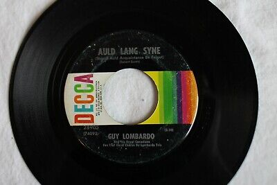 """Guy Lombardo – Auld Lang Syne / Hot Time In The Old Town Tonight, Vinyl 45, 7"""""""