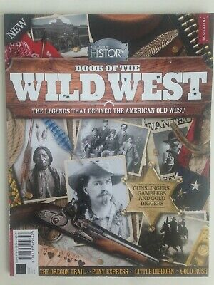 All About History Book Of The Wild West