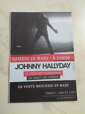 "Johnny Hallyday Flyer  2016 ""Concert en direct au cinéma"" 16 mars 2016"