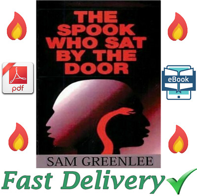 The Spook Who Sat by the Door by Sam Greenlee [ E-B00K, PDF, EPUB, Kindle ]