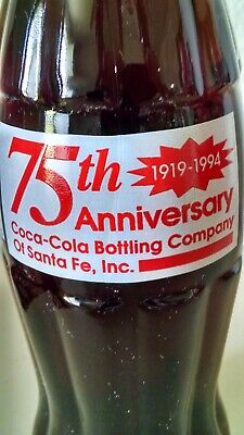 1994 Coca-Cola Bottling Company of Santa Fe, Inc 75th Ann 1910-1985 8 oz Bottle