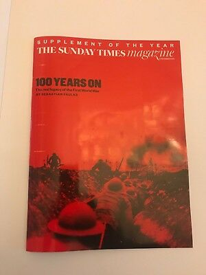 SUNDAY TIMES MAGAZINE 100 years on (First World War) Nov 11 2018.