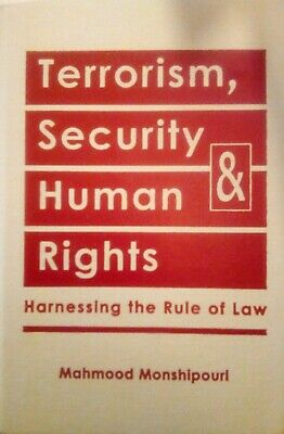 Terrorism, Security, and Human Rights by Mahmood
