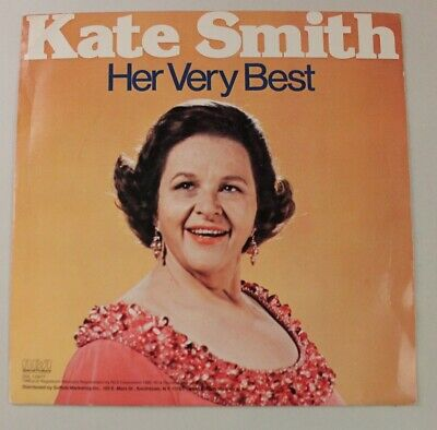 Kate Smith, Her Very Best, Vinyl LP, RCA Special Products.