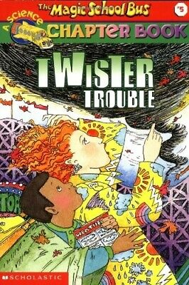 The Magic School Bus Science Chapter Book #5: Twiser Trouble: Twister Trouble (M