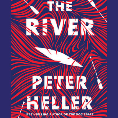 [PDF] The River by Peter Heller (eBooks, 2019)