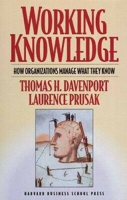 Working Knowledge: How Organizations Manage What They Know - Very Good Book Prus