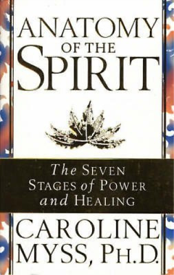 Myss,Caroline-Anatomy Of The Spirit Book Nuevo
