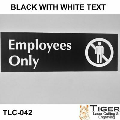 Employees Only Sign Plaque 20cm x 6.6cm 30 Colours Avail UV Rated Outdoor Indoor