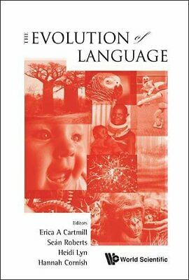 Evolution Of Language, The - Proceedings Of The 10Th International Conference E