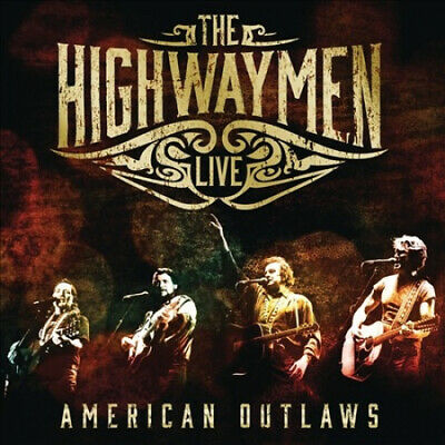 Live: American Outlaws [CD/Blu-Ray] [Slipcase] by The Highwaymen.