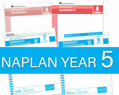 Year 5- 2008 to 2016 NAPLAN Past Papers (2017 and 2018 Answers only included)