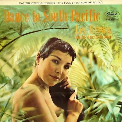 Dance To South Pacific : Les Brown And His Band Of Renown