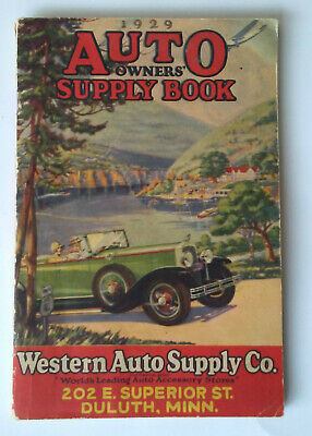 AUTO OWNER'S SUPPLY BOOK Western Auto Supply Company 1929 CATALOG Duluth, MN