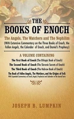 The Books of Enoch: The Angels, the Watchers and the Nephilim (with Extensive...