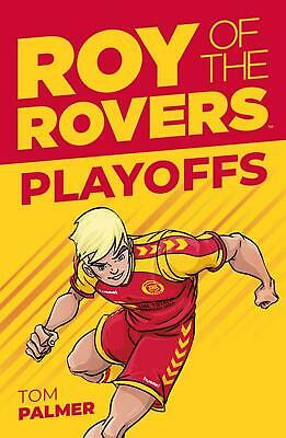 Roy of the Rovers: Playoffs (Fiction 3) by Tom Palmer