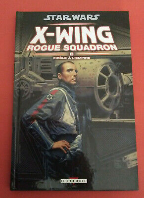 Star Wars - X Wing - Roque Squadron - Tome 8 - Vf - Bd Delcourt - R 4992