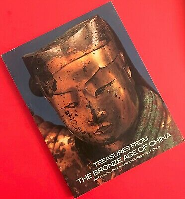 Treasures from the Bronze Age of China / First Edition 1980