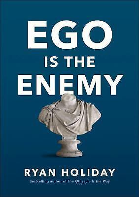 Ego Is the Enemy by Ryan Holiday [ PDF E- Book ] + Fast delivery