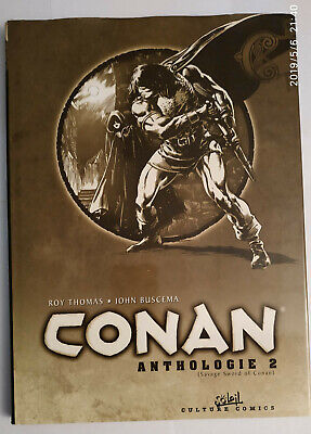 Conan anthologie Tome 2 (Savage Sword of Conan) Éditions Soleil