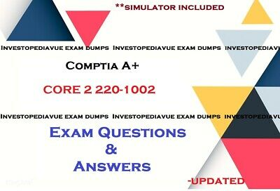 CompTIA A+ Certification  Core 2 220-1002 Exam Q&A and simulator