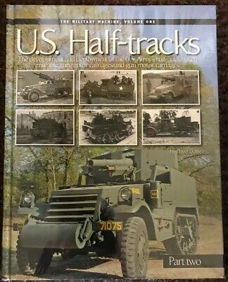 U.S Half Tracks Part Two - 9780986112744