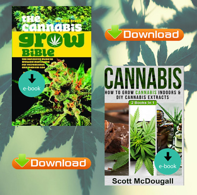 Cannabis Grow Bible, Marijuana Concentrates, How to Grow, Medical (SEE DETAILS)