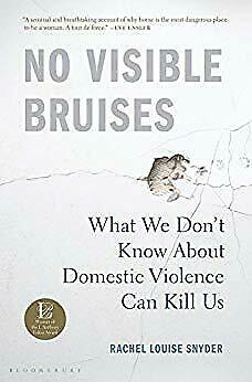 No Visible Bruises: What We Don't Know About Domestic.... Kill Us |E-Bo0ks