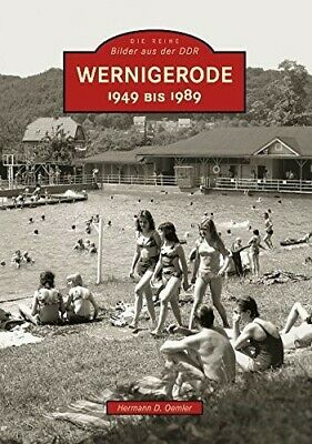 Wernigerode 1949 bis 1989 - Very Good Book Oemler, Hermann D.