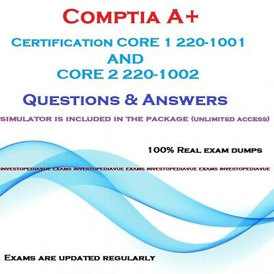 Comptia A+ certification core 1 220-1001 & core 2 220-1002 Q&A +simulator