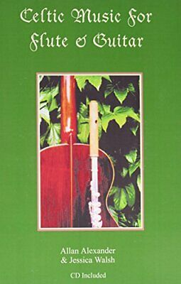 CELTIC MUSIC FOR FLUTE AND GUITAR By Jessica Walsh **BRAND NEW**