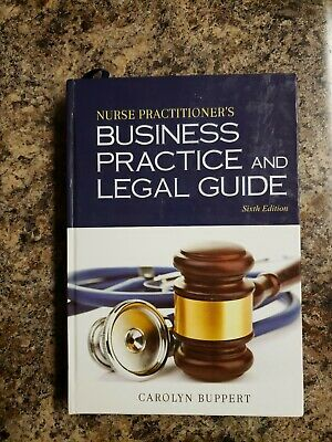 Nurse Practitioner's Business Practice and Legal Guide Carolyn Buppert 6TH ED