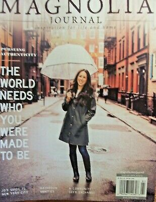 2019 The Magnolia Journal Inspiration For Home And Life Joanna Gaines Magazine
