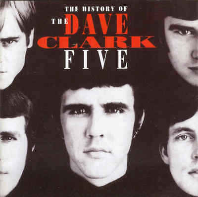 Dave Clark Five - History Of The Dave Clark Five  - 2xCD