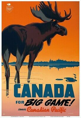 Canada for Big Game! Canada Travel / Wildlife Vintage Poster 24x36